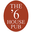 The '6 House Pub