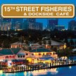 15th Street Fisheries &...