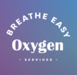 Breathe Easy Oxygen Services