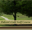 Falcon's Lair Golf Course