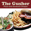 The Gusher Pizza and Sandwich...