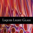 Liquid Light Glass