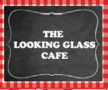 The Looking Glass Cafe