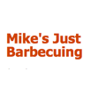 Mike's Just Barbecuing