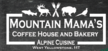 Mountain Mama's Coffee House...