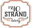 No 40 Strand Eatery
