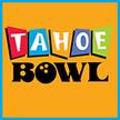 Tahoe Bowl