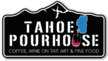 Tahoe Pourhouse
