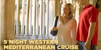 5 Night Western Mediterranean Cruise
